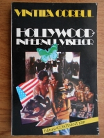 Vintila Corbul - Hollywood, infernul viselor