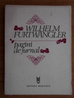 Wilhelm Furtwangler - Pagini de jurnal