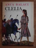 Anticariat: Anca Balaci - Clelia