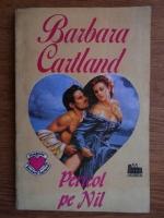 Barbara Cartland - Pericol pe Nil