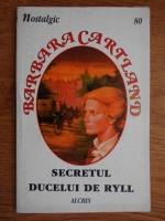 Barbara Cartland - Secretul ducelui de Ryll