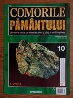 Comorile Pamantului, nr. 10. Fuchsitul