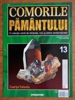 Comorile Pamantului, nr. 13. Cuartul fumuriu