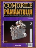 Comorile Pamantului, nr. 3. Pirita