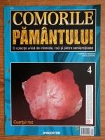 Comorile Pamantului, nr. 4. Cuartul roz