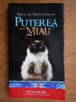David Michie - Pisica lui Dalai Lama si puterea lui miau