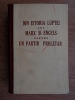 Anticariat: I. S. Galkin - Din istoria luptei lui Marx si Engels pentru un partid proletar