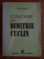 Anticariat: Ion Barsan - Convorbiri cu Dimitrie Cuclin
