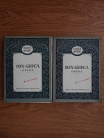 Anticariat: Ion Ghica - Opere (2 volume)