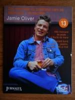 Anticariat: Jamie Oliver - Zile minunate cu bucatarul care se dezbraca de secrete (volumul 13)