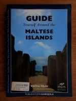 Anticariat: Karistu Abela - Guide yourself around the Maltese Islands