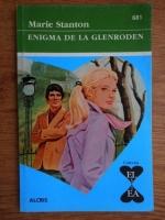 Anticariat: Marie Stanton - Enigma de la Glenroden