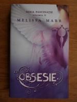Melissa Marr - Obsesie (volumul 2)