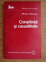Mihaela Vlasceanu - Constiinta si cauzalitate
