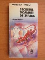 Anticariat: Mircea Micu - Secretul Doamnei de Zapada. Povestiri
