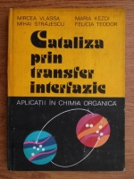 Mircea Vlassa - Cataliza prin transfer interfazic