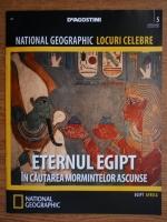 National Geographic locuri celebre, nr. 5. Eternul Egipt in cautarea mormintelor ascunse