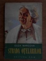 Olga Marcova - Strada otelarilor