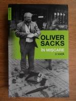 Anticariat: Oliver Sacks - In miscare o viata