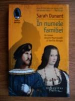 Anticariat: Sarah Dunant - In numele familiei