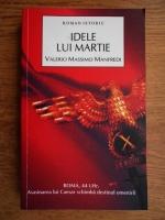 Anticariat: Valerio Massimo Manfredi - Idele lui martie