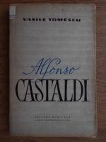 Anticariat: Vasile Tomescu - Alfonso Castaldi