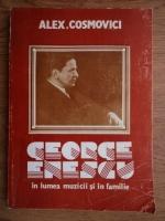 Anticariat: Alexandru Cosmovici - George Enescu