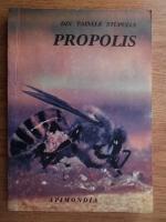 Anticariat: Anca Vasilescu - Din tainele stupului propolis