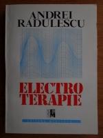 Anticariat: Andrei Radulescu - Electroterapie
