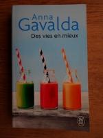 Anna Gavalda - Des vies en mieux