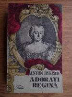 Anton Hykisch - Adorati regina