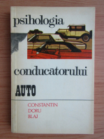 Anticariat: Constantin Doru Blaj - Psihologia conducatorului auto