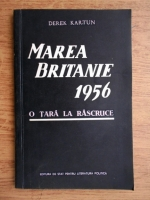 Anticariat: Derek Kartun - Marea Britanie 1956, o tara la rascruce