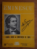 Anticariat: Florea Firan, Constantin Popa - Eminescu (antologie comentata)