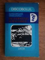 Anticariat: Gheorghe Iancovici - Incandescenta si penumbrele