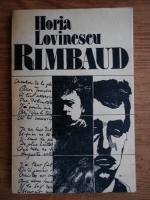 Anticariat: Horia Lovinescu - Rimbaud