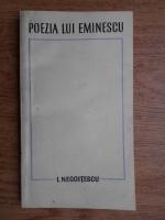 Anticariat: I. Negoitescu - Poezia lui Eminescu