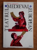 Anticariat: Ileana Berlogea - Teatrul medieval european