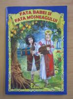 Anticariat: Ion Creanga - Fata babei si fata mosneagului