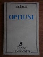 Anticariat: Ion Ianosi - Optiuni