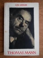 Ion Ianosi - Thomas Mann