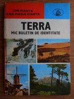 Anticariat: Ion Manta - Terra. Mic buletin de identitate