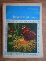 Anticariat: Ion Nemes - Insectarul meu