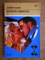 Judith Smith - Suflete chinuite