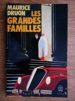 Maurice Druon - Les grandes familles