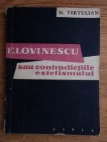 N. Tertulian - E. Lovinescu sau contradictiile estetismului