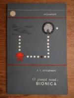 Anticariat: P. T. Astasenkov - O stiinta noua-bionica