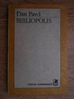 Anticariat: Pavel Dan - Bibliopolis