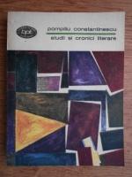Anticariat: Pompiliu Constantinescu - Studii si cronici literare