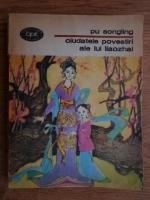 Anticariat: Pu Songling - Ciudatele povestiri ale lui Liaozhai